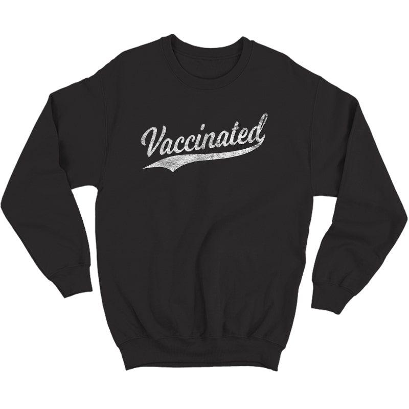 Vaccinated Baseball Sports Script Cursive Vaccine T-shirt Crewneck Sweater