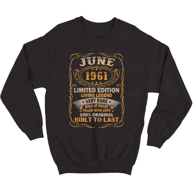 Vintage 60 Years Old June 1961 60th Birthday Gift Idea T-shirt Crewneck Sweater