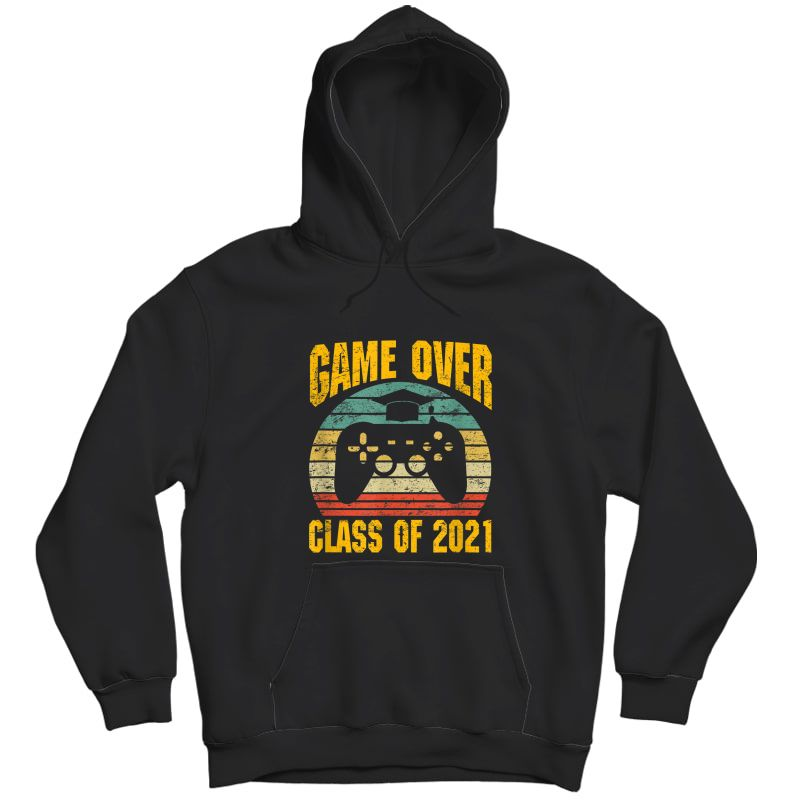 Vintage Game Over Class Of 2021 Senior Graduation Gamer T-shirt Unisex Pullover Hoodie