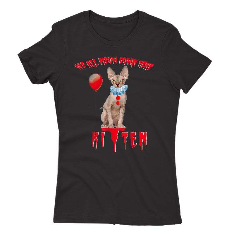 We All Meow Down Here Funny Clown Cat Kitten Halloween Scary T-shirt