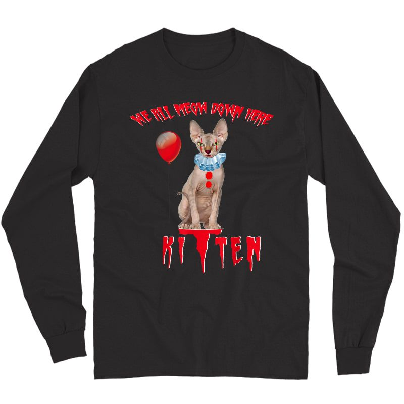 We All Meow Down Here Funny Clown Cat Kitten Halloween Scary T-shirt Long Sleeve T-shirt