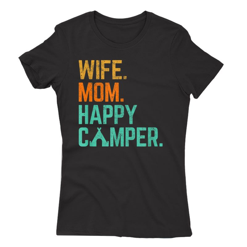 Wife Mom Happy Camper Cute Funny Matching Family Camping T-shirt
