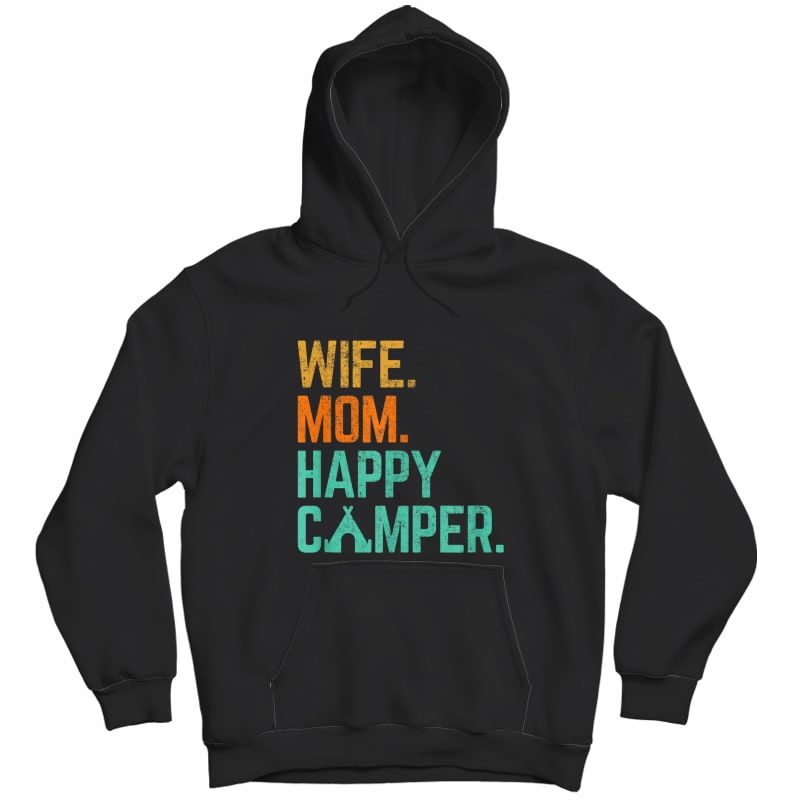 Wife Mom Happy Camper Cute Funny Matching Family Camping T-shirt Unisex Pullover Hoodie