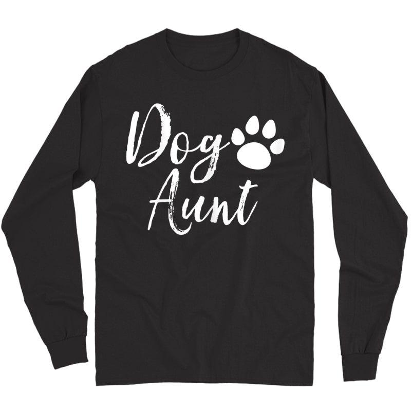 Dog Aunt Funny Auntie Shirts Long Sleeve T-shirt