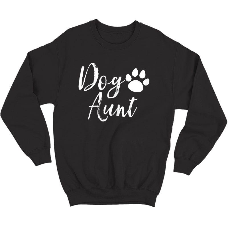 Dog Aunt Funny Auntie Shirts Crewneck Sweater