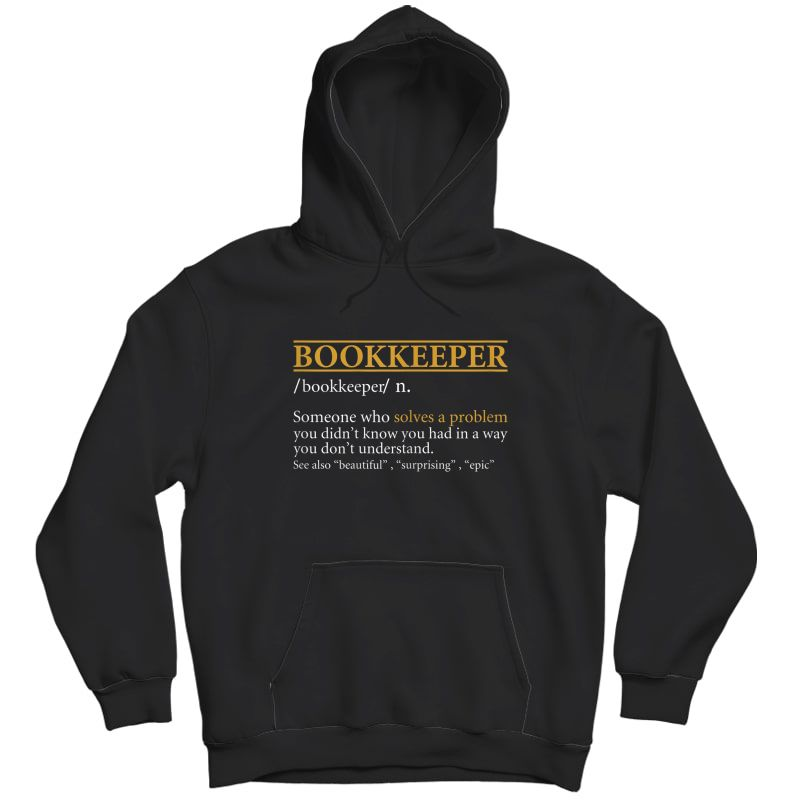 Funny Bookkeeper Definition Birthday Or Christmas Gift T-shirt Unisex Pullover Hoodie