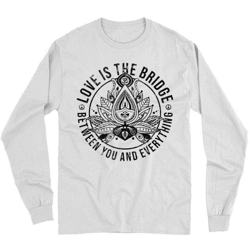 Zen Yoga Quote For Love Lotus Flower Buddha Saying Tank Top Shirts Long Sleeve T-shirt