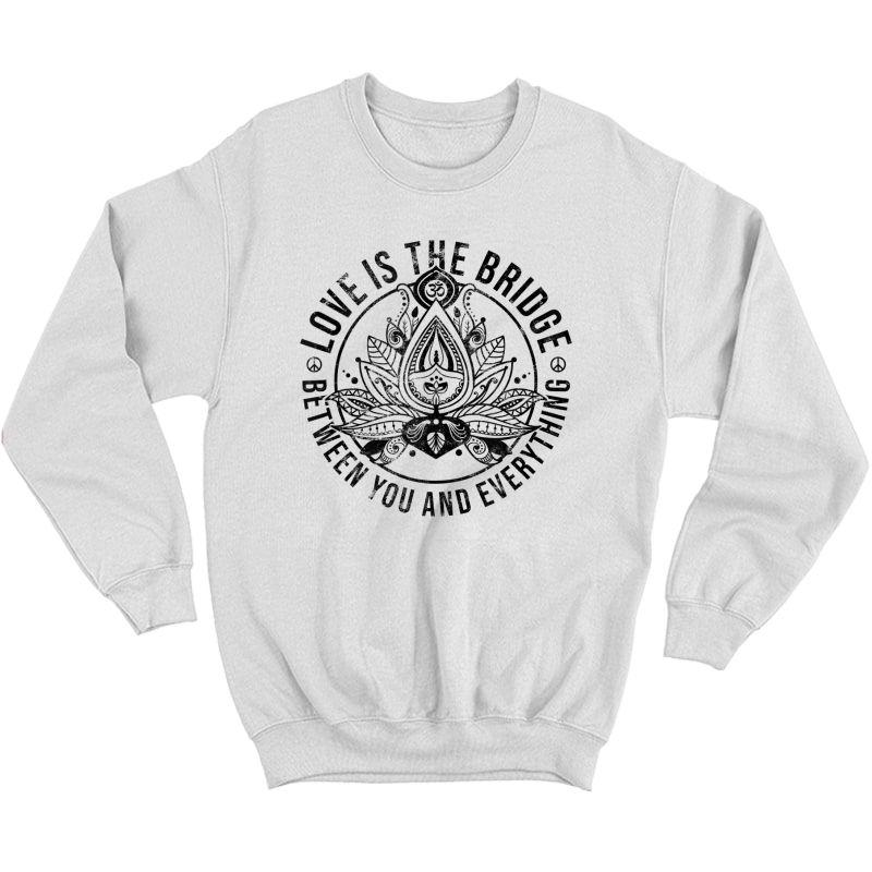 Zen Yoga Quote For Love Lotus Flower Buddha Saying Tank Top Shirts Crewneck Sweater